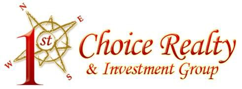 1st Choice Realty & Investment Group.